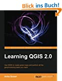 Learning QGIS 2.0 (Community Experience Distilled)