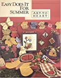 img - for Easy Does It For Summer (Art To Heart #523B) book / textbook / text book