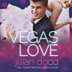 Vegas Love | Jillian Dodd
