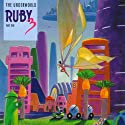 Ruby 3: The Underworld and The Invisible World