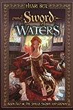 Sword of Waters (Shield, Sword & Crown)
