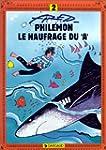 """Phil�mon, tome 2 : Le Naufrag� du """"A"""""""