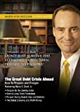 The Great Debt Crisis Ahead: How to Prepare and Prosper (Made for Success Collection)