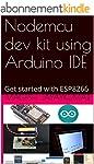 Nodemcu dev kit using Arduino IDE: Ge...