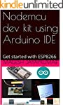 Nodemcu dev kit using Arduino IDE: Ge...