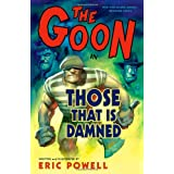 The Goon 8: Those That Is Damnedpar Eric Powell