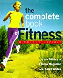 img - for The Complete Book of Fitness: Mind, Body, Spirit book / textbook / text book