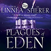 Plagues of Eden: Eden Thrillers, Book 4 | Sharon Linnea, B.K. Sherer