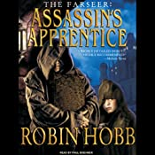 The Farseer: Assassin's Apprentice (Unabridged) by Robin Hobb