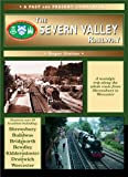 Roger Siviter The Severn Valley Railway: The Whole Route from Shrewsbury to Worcester (Nostalgic Collection)
