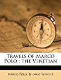Travels of Marco Polo: The Venetian