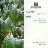 Bruckner: Symphony No. 6; Weber: Overtures