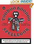 Voodoo Hoodoo Spellbook: More Than 20...