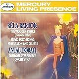 Bartók : Le Prince de Bois ; Musique pour cordes, percussion et célesta