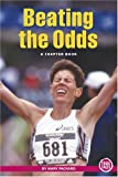 Beating the Odds (True Tales: A Chapter Book) (0516246828) by Packard, Mary