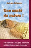 Sant de cuivre !
