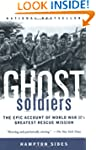 Ghost Soldiers: The Epic Account of W...