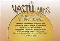 The Vastu Living Pocket Guide to Good Health