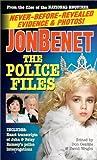 JonBenet: The Police Files