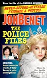 Jonbenet: The Police File