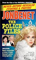 JonBenet: The Police Files