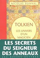 Tolkien, les univers d'un magicien