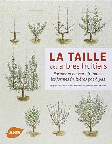 la-taille-des-arbres-fruitiers-former-et-entretenir-toutes-les-formes-fruitieres-pas-a-pas