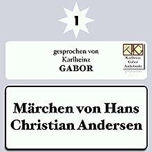 Märchen von Hans Christian Andersen 1 Hörbuch von Hans Christian Andersen Gesprochen von: Karlheinz Gabor