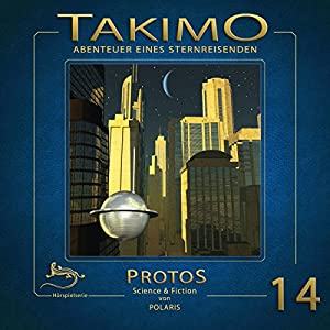 Protos (Takimo 14) Hörspiel