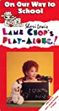Shari Lewis Lamb Chop's Play-Along! On Our Way To School [VHS]