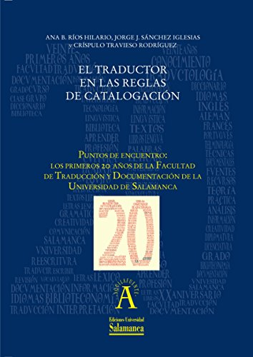 El traductor en las reglas de catalogación: EN
