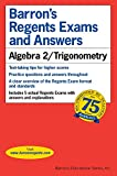 img - for Regents Exams and Answers: Algebra 2/Trigonometry (Barron's Regents Exams and Answers) book / textbook / text book