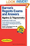 Regents Exams and Answers: Algebra 2/...
