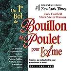 echange, troc Jack Canfield - Bouillon De Poulet Pour L'ame