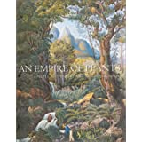 An Empire of Plants: People and Plants That Changed the Worldby Toby Musgrave