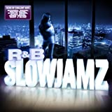 R&B SlowJamz Various Artists