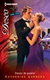 Danza De Pasion: (Dance of Passion) (Harlequin Deseo) (Spanish Edition) (0373359942) by Garbera, Katherine