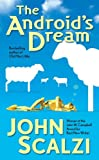 The Android's Dream (0765348284) by Scalzi, John