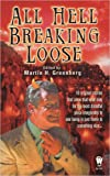 img - for All Hell Breaking Loose (Daw Fantasy Anthology) book / textbook / text book