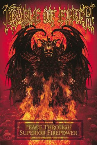 Cradle Of Filth - Peace Through Superior Firepower