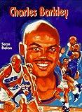 Charles Barkley (Basketball Legends) (0791024334) by Dolan, Sean