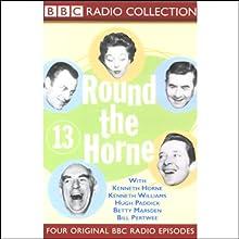 Round the Horne: Volume 14  by Kenneth Horne, more Narrated by Kenneth Horne, Kenneth Williams, Betty Marsden, Hugh Paddick