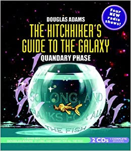 the hitchhiker 39 s guide to the galaxy quandary phase bbc radio cast douglas adams. Black Bedroom Furniture Sets. Home Design Ideas