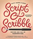 Script and Scribble: The Rise and Fal...