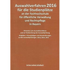 Auswahlverfahren 2016 für die Studienplätze an der Fachhochschule für öffentliche Verw