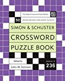 Simon and Schuster Crossword Puzzle Book #236: The Original Crossword Puzzle Publisher (Simon & Schuster Crossword Puzzle Books)