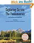 Exploring Scrum: the Fundamentals (En...