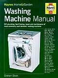 The Washing Machine Manual (Haynes home & garden)