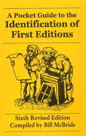 A Pocket Guide to the Identification of First Editions Bill McBride