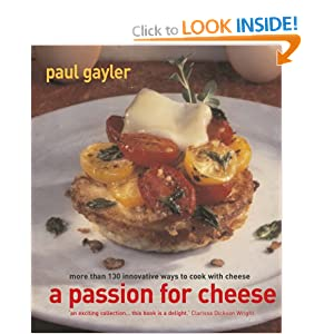 A Passion for Cheese Paul Gayler
